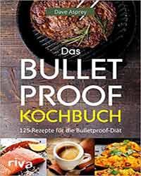 Buch: Das Bulletproof-Kochbuch