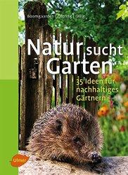 Buch bestellen: Natur sucht Garten