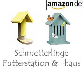 Schmetterlinge Futterstation & -haus